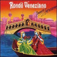 Purchase Rondo Veneziano - Concerto futurissimo