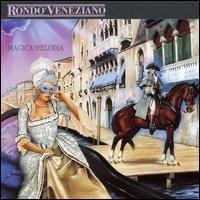Purchase Rondo Veneziano - Magica melodia