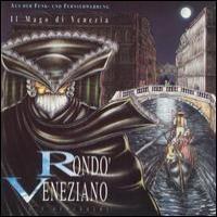 Purchase Rondo Veneziano - Il mago di Venezia