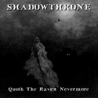 Purchase Shadowthrone - Quoth The Raven Nevermore