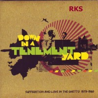Purchase VA - Down In A Tenement Yard (Sufferation And Love In The Ghetto 1973-1980) CD1