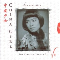 Purchase Vanessa-Mae - China Girl - The Classical Album 2
