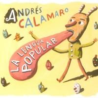 Purchase Andrés Calamaro - La Lengua Popular