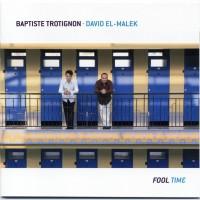 Purchase Baptiste Trotignon & David El-Malek - Fool Time CD1