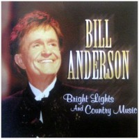 Purchase bill anderson - Bright Lights And Country Music