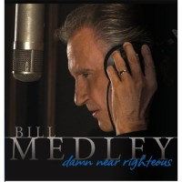 Purchase Bill Medley - Damn Near Righteous