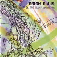 Purchase Brian Ellis - The Silver Creature