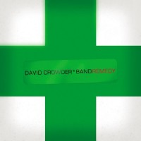 Purchase David Crowder Band - Remedy