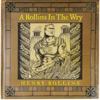Purchase Henry Rollins - A Rollins In The Wry