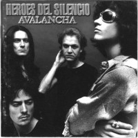 Purchase heroes del silencio - Avalancha