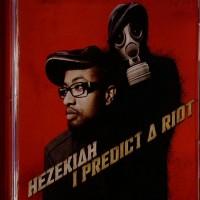 Purchase Hezekiah - I Predict A Riot