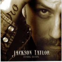Purchase Jackson Taylor - Dark Days