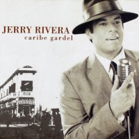 Purchase Jerry Rivera - Caribe Gardel