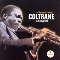 Purchase John Coltrane - My Favorite Things Coltrane At Newport