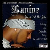 Purchase Kanine - Fresh Out The Gate