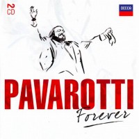 Purchase Luciano Pavarotti - Pavarotti Forever CD1