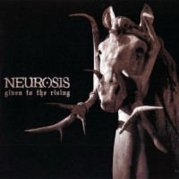 Purchase Neurosis - Given to the Rising