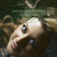 Purchase Sarah Dawn Finer - A Finer Dawn