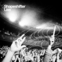 Purchase Shapeshifter - Shapeshifter Live