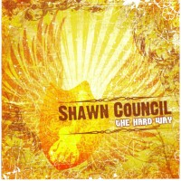 Purchase Shawn Council - The Hard Way