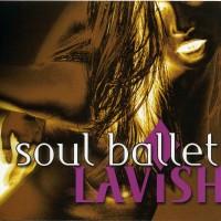 Purchase Soul Ballet - Lavish