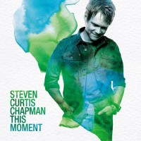 Purchase Steven Curtis Chapman - This Moment