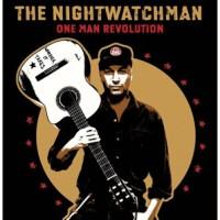 Purchase The Nightwatchman - One Man Revolution