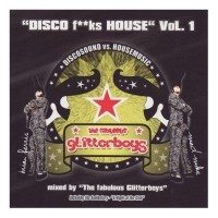 Purchase VA - Disco Fucks House Vol.1 (Mixed By The Fabolous glitterboys)