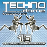 Purchase VA - Technodome Vol.15 (Mixed By Luca Antolini DJ And Technoboy)