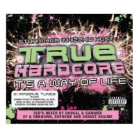 Purchase VA - True Hardcore Its A Way Of Life CD1
