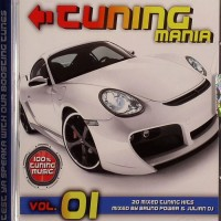 Purchase VA - Tuning Mania Vol.1 (Mixed By Bruno Power & Julian DJ)