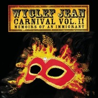 Purchase Wyclef Jean - Carniva l Vol.II Memoirs Of An Immigrant