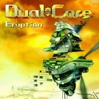 Purchase Dual Core - Eruption