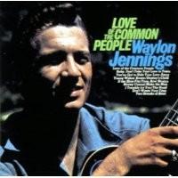 Purchase Waylon Jennings - Love Of The Common People
