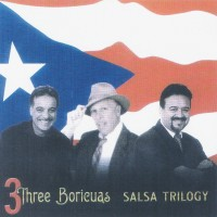 Purchase 3 Three Borícuas - Salsa Trilogy