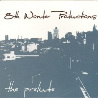 Purchase 8th Wonder Productions - The Prelude