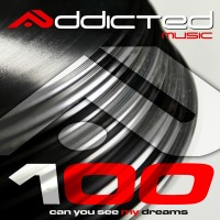 Purchase Addicted Music 100 - Can You See My Dreams Vinyl