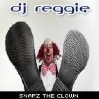Purchase DJ Reggie - Snapz the Clown
