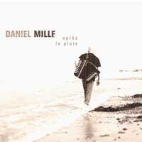 Purchase Daniel Mille - Apres la pluie