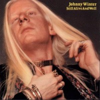 Purchase Johnny Winter - Still Alive and Well