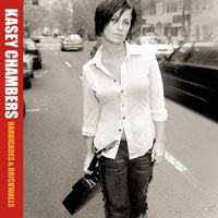 Purchase Kasey Chambers - Barricades & Brickwalls