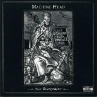 Purchase Machine Head - The Blackening