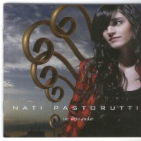 Purchase Nati Pastorutti - Me Dejo Andar
