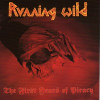 Purchase Running Wild - The First Years Of Piracy [Re-recorded]