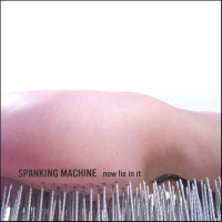 Purchase Spanking Machine - Now Lie in it