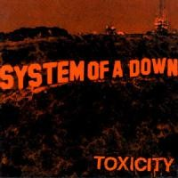 Purchase System Of A Down - Toxicity