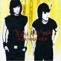 Purchase Tegan And Sara - Monday Monday Monday