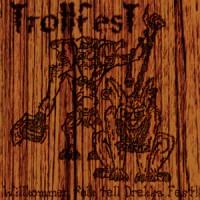 Purchase TrollfesT - Willkommen Folk Tell Drekka Fest!!