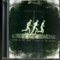 Purchase A Plea For Purging - Quick Is The Word; Steady Is The Action (ep)