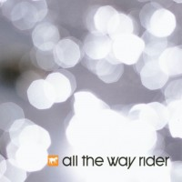 Purchase All The Way Rider - All The Way Rider (EP)